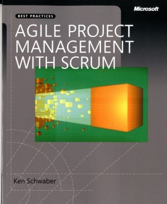 Agile Project Management with Scrum 9780735619937
