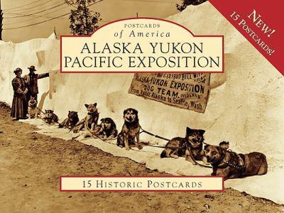Alaska Yukon Pacific Exposition 9780738571089