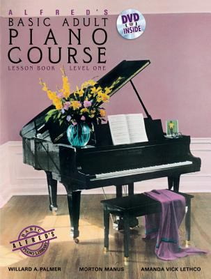 Alfred's Basic Adult Piano Course Lesson Book, Level One [With DVD] 9780739082416