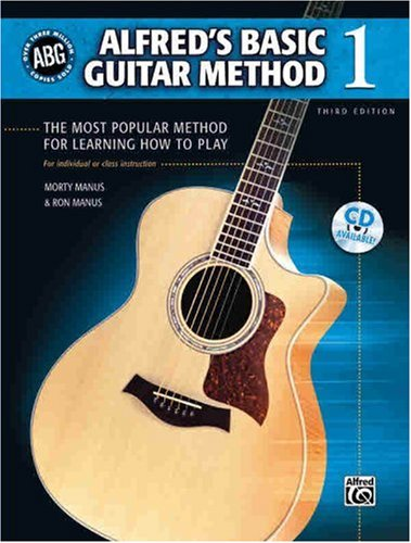 Alfred's Basic Guitar Method 1: The Most Popular Method for Learning How to Play [With CD] 9780739047941