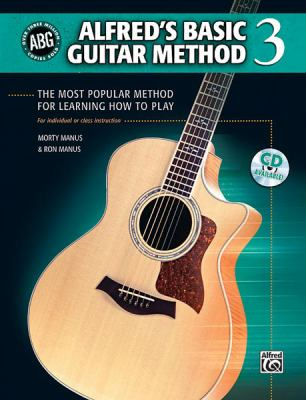 Alfred's Basic Guitar Method 3: The Most Popular Method for Learning How to Play [With CD] 9780739048917