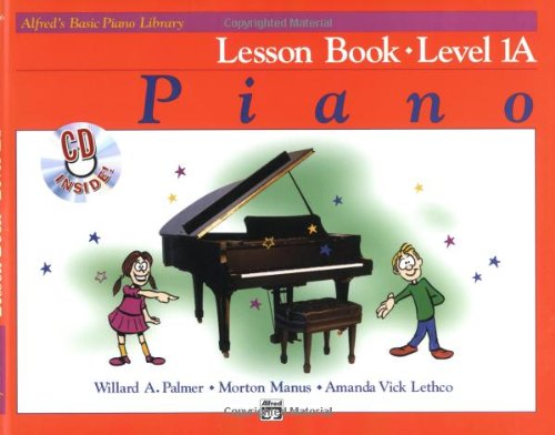 Alfred's Basic Piano Course: Lesson Book, Level 1A [With CD]