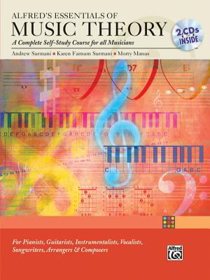 Alfred's Essentials of Music Theory: A Complete Self-Study Course for All Musicians [With 2cds] 9780739036358