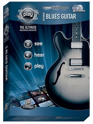 Beginning Blues Guitar: The Ultimate Multimedia Instructor 9780739065600