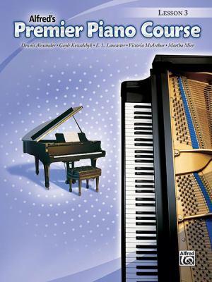 Alfred's Premier Piano Course: Lesson 3