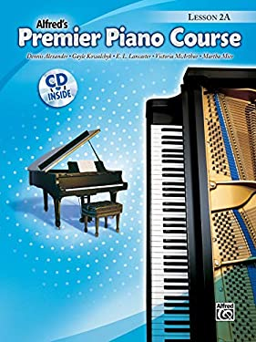 Alfred's Premier Piano Course: Lesson 2A [With CD]
