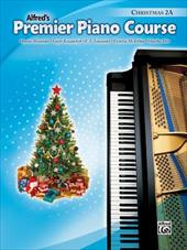 Alfred's Premier Piano Course: Christmas 2A 2706292