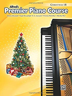 Alfred's Premier Piano Course, Christmas 1B