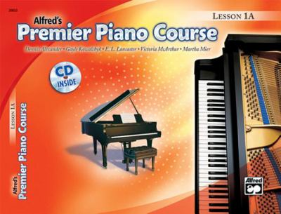 Alfred's Premier Piano Course Lesson 1A [With CD]