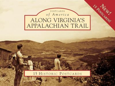 Along Virginia's Appalachian Trail 9780738566825