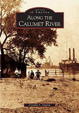 Along the Calumet River 9780738533445