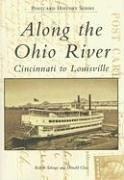 Along the Ohio River: Cincinnati to Louisville