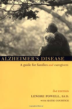 Alzheimer's Disease: A Guide for Families and Caregivers 9780738205984