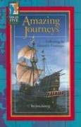 Amazing Journeys: Following in History's Footsteps 9780736828314