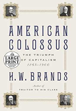 American Colossus: The Triumph of Capitalism, 1865-1900 9780739377925