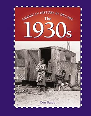 American History by Decade: The 1930s 9780737715156