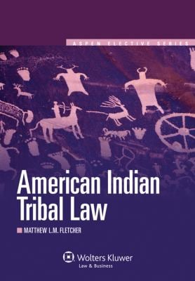 American Indian Tribal Law 9780735599758