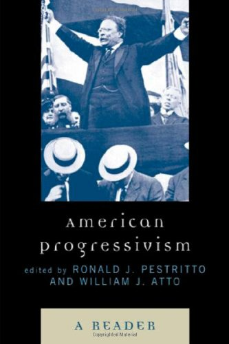 American Progressivism: A Reader 9780739123041
