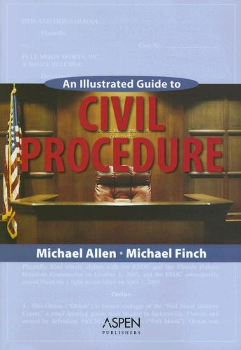 An Illustrated Guide to Civil Procedure 9780735556737