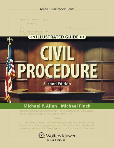 An Illustrated Guide to Civil Procedure, Second Edition 9780735509535