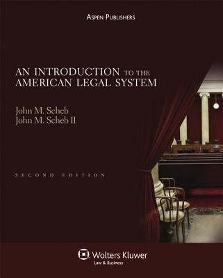 An Introduction to the American Legal System, Second Edition
