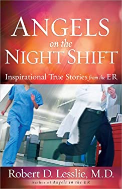 Angels on the Night Shift: Inspirational True Stories from the Er 9780736948425
