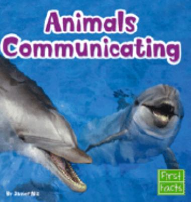 Animals Communicating 9780736826266