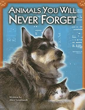 Animals You Will Never Forget 9780739861608