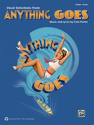 Vocal Selections from Anything Goes: Piano/Vocal 9780739078594