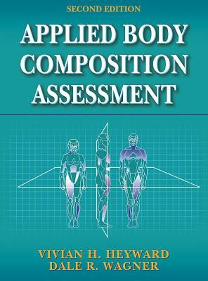 Applied Body Composition Assessment - 2nd 9780736046305