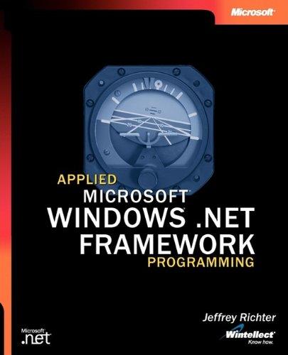 Applied Microsoft .Net Framework Programming 9780735614222