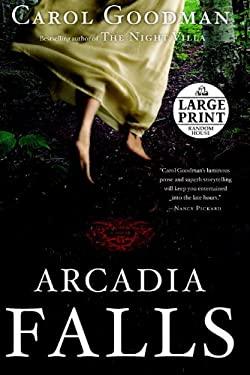 Arcadia Falls 9780739377598