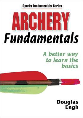 Archery Fundamentals 9780736055017