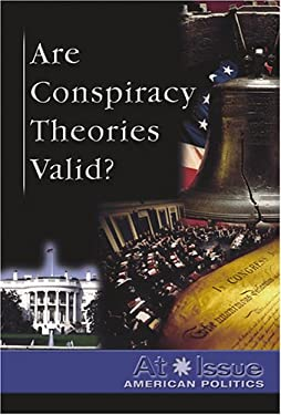 Are Conspiracy Theories Valid? 9780737734324