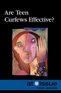 Are Teen Curfews Effective? 9780737742831