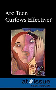 Are Teen Curfews Effective? 9780737742848