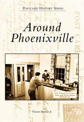 Around Phoenixville