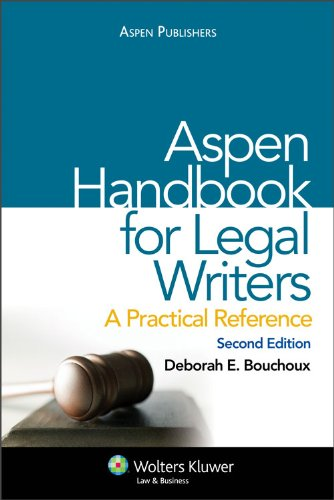 Aspen Handbook for Legal Writers: A Practical Reference, Second Edition