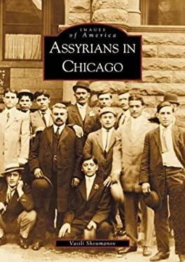 Assyrians in Chicago 9780738519081