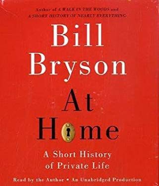 At Home: A Short History of Private Life 9780739315262