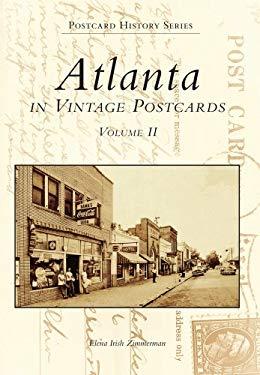 Atlanta Postcards: Volume Two 9780738500409