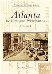 Atlanta in Vintage Postcards Volume I