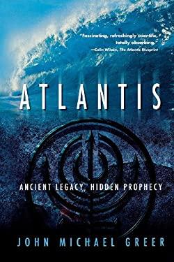 Atlantis: Ancient Legacy, Hidden Prophecy 9780738709789