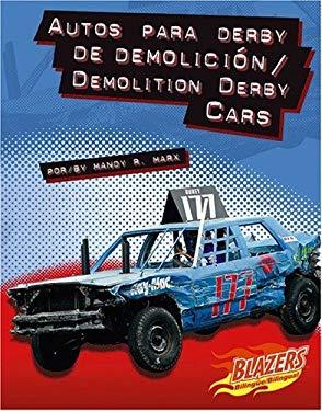 Autos Para Derby de Demolicion/Demolition Derby Cars 9780736873208