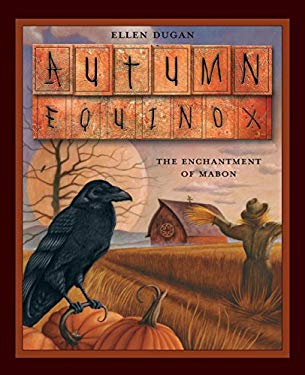 Autumn Equinox: The Enchantment of Mabon 9780738706245