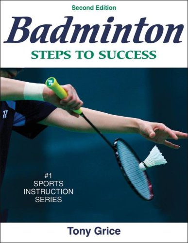 Badminton: Steps to Success 9780736072298
