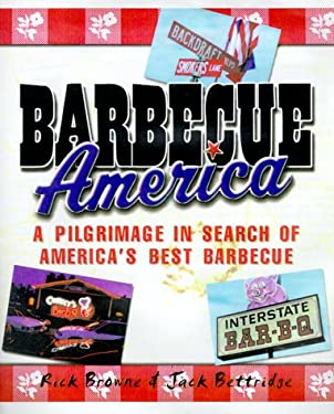 Barbecue America: A Pilgrimage in Search of America's Best Barbecue 9780737000214