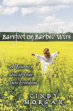 Barefoot on Barbed Wire 9780736900959