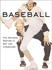 Baseball: The National Pastime in Art and Literature 2682520