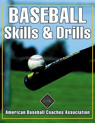 Baseball Skills & Drills 9780736037389